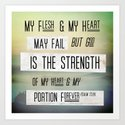 "Psalm 73:26 ""My flesh and my heart fail..."" Art Print"