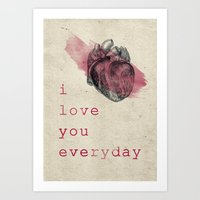 I_love_you_everyday Art Print
