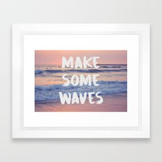 Make Some Waves  Framed Art Print