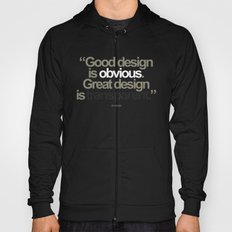 Good Design is Obvious. Great Design is Transparent. Hoody