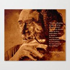Charles Bukowski - quote - sepia Canvas Print