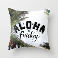 Aloha Friday! Throw Pillow