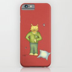 You are the cat's pajamas Slim Case iPhone 6s