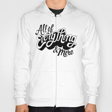 All of Everything  Hoody