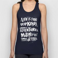 Life Is For Deep Kisses.… Unisex Tank Top