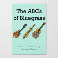 The ABCs of Bluegrass Canvas Print