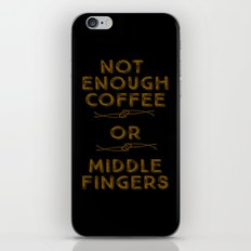Coffee Middle Fingers iPhone & iPod Skin