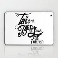 Take Me to Bed Laptop & iPad Skin