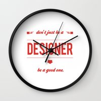Don't just be a designer. Wall Clock