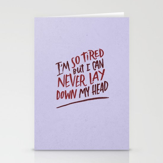 So Tired Stationery Card