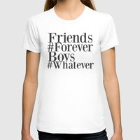 Friends Are Forever, Boy… Womens Fitted Tee White SMALL