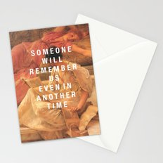 someone will remember us Stationery Cards