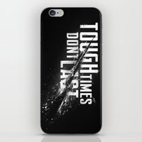 Tough Times Don't Last iPhone & iPod Skin
