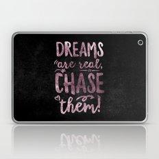 Dreams are real Laptop & iPad Skin