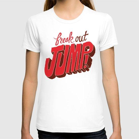 1. Freak Out. 2. Jump T-shirt