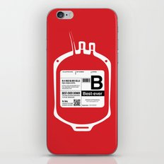 My Blood Type is B, for Best-ever! iPhone & iPod Skin