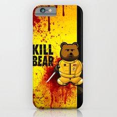 KILL BEAR iPhone 6s Slim Case