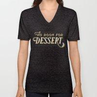 No Room For Dessert Unisex V-Neck