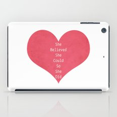 She Believed She Could iPad Case