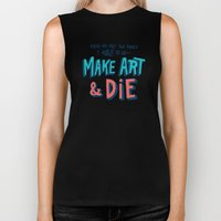Make Art & Die Biker Tank