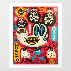 Muerto Mouse 2! Art Print