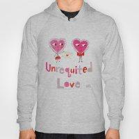 Unrequited Love Hoody