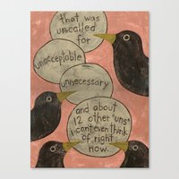 Overheard - Uncalled For Canvas Print