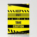 Keep out and take Caution Quotes Stationery Cards