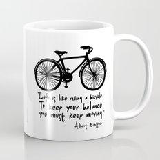 Life is like riding a bicycle... Mug