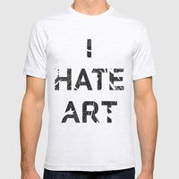 I HATE ART / PAINT Mens Fitted Tee Ash Grey SMALL