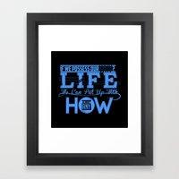 How of Life Framed Art Print