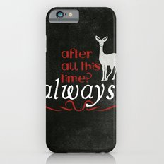 Harry Potter Severus Snape After all this time? - Always. Slim Case iPhone 6s