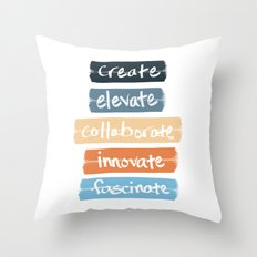 Create Elevate Collaborate Innovate Fascinate Throw Pillow