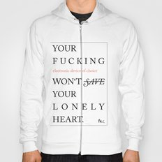 YOUR LONELY HEART Hoody