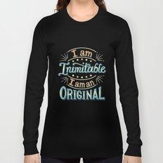 I am an original Long Sleeve T-shirt