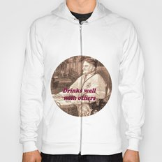 Drinks well with others Hoody
