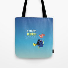 just keep swimming with nemo and dory Tote Bag