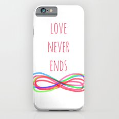 Love Never Ends iPhone 6s Slim Case