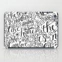 there is nothing like staying home... iPad Case