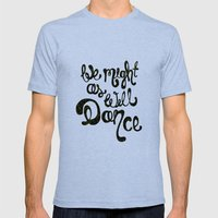 DANCE Mens Fitted Tee Tri-Blue SMALL