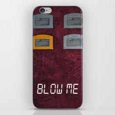 BLOW ME.  iPhone & iPod Skin