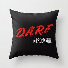 D.A.R.F. Throw Pillow