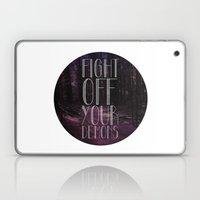 fght ff yr dmns Laptop & iPad Skin