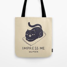 Impress Me Tote Bag