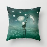 For Every Dream Of Yours… Throw Pillow