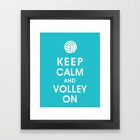 Keep Calm And Volley On … Framed Art Print