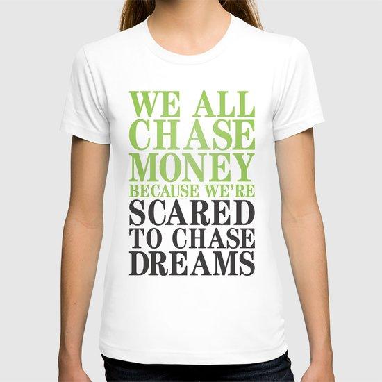 Dreamchaser T-shirt