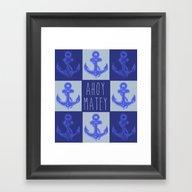 Ahoy Matey! Framed Art Print