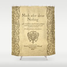 Shakespeare. Much adoe about nothing, 1600 Shower Curtain