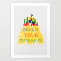 Build Your Dreams! Art Print